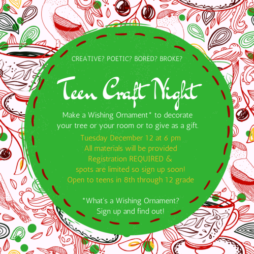 Teen craft night dec 2017 not green